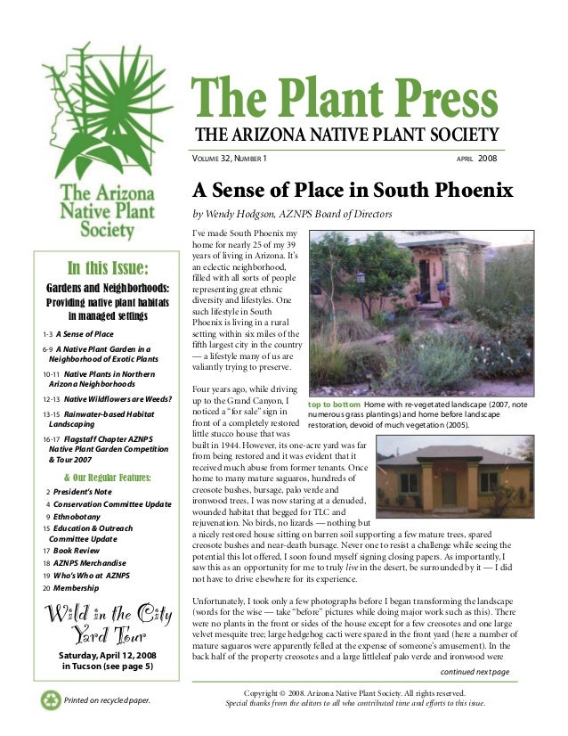 The Plant PressTHE ARIZONA NATIVE PLANT SOCIETY VOLUME 32, NUMBER 1 APRIL 2008 continued next page Printed on recycled pap...