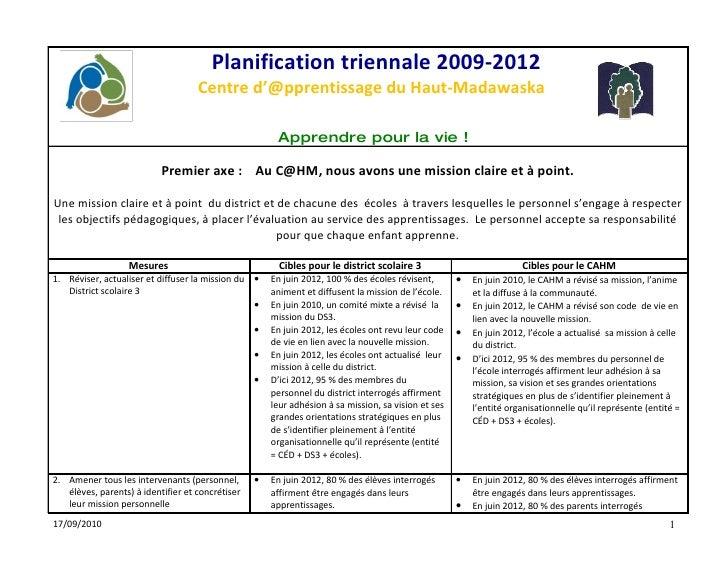 Planification triennale 2009-2012                                     Centre d'@pprentissage du Haut-Madawaska            ...