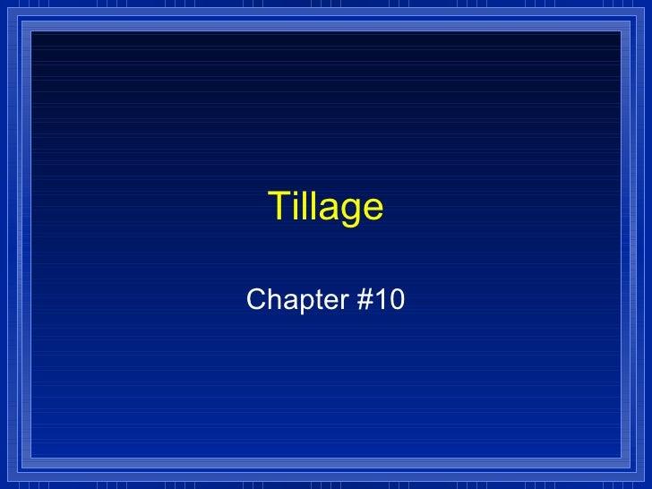 Tillage  Chapter #10