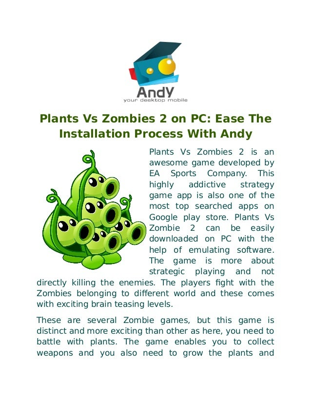 Plants vs zombies 2 on pc ease the installation process with andy plants vs zombies 2 on pc ease the installation process with andy plants vs zombies toneelgroepblik Image collections