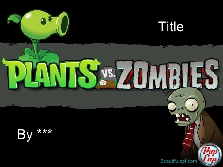Free powerpoint template plants vs zombies free powerpoint template plants vs zombies titleby beautifulppt toneelgroepblik Choice Image