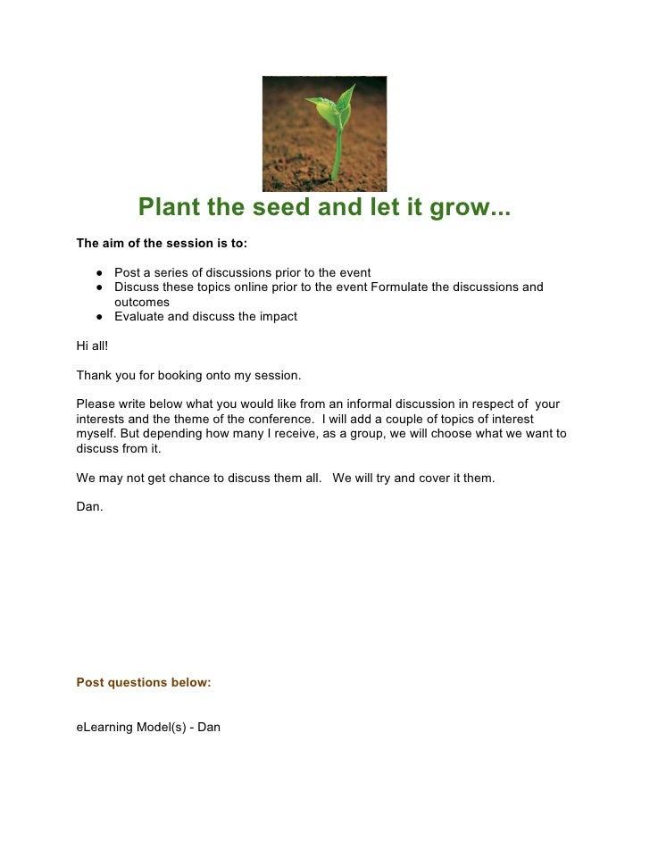 Planttheseedandletitgrow...