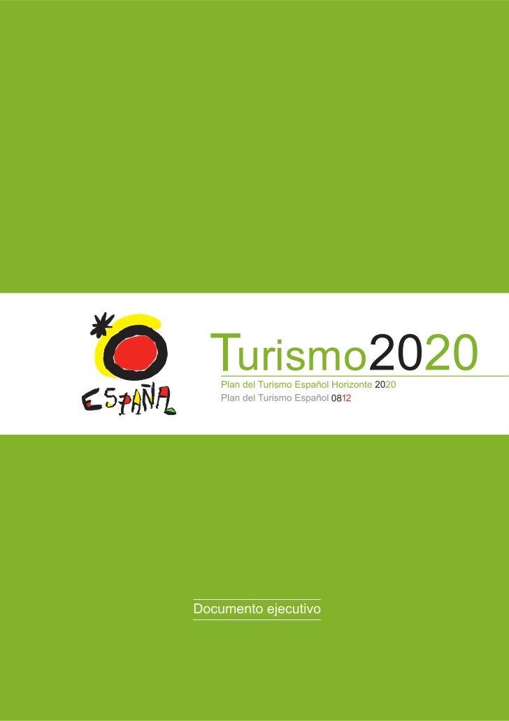 PauKlein.com :: Marketing OnlineDocumento Plan de Turismo Español Horizonte 2020 - Documento Ejecutivo         Ministerio ...