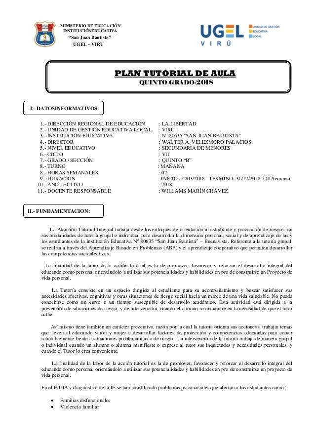 "MINISTERIO DE EDUCACIÓN INSTITUCIÓNEDUCATIVA ""San Juan Bautista"" UGEL – VIRU PLAN TUTORIAL DE AULA QUINTO GRADO-2018 I.- D..."