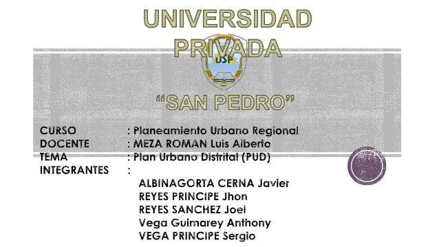 Se realiza con una visión participativa, de sostenibilidad y desarrollo económico, se enmarca con el PDU la formulación de...