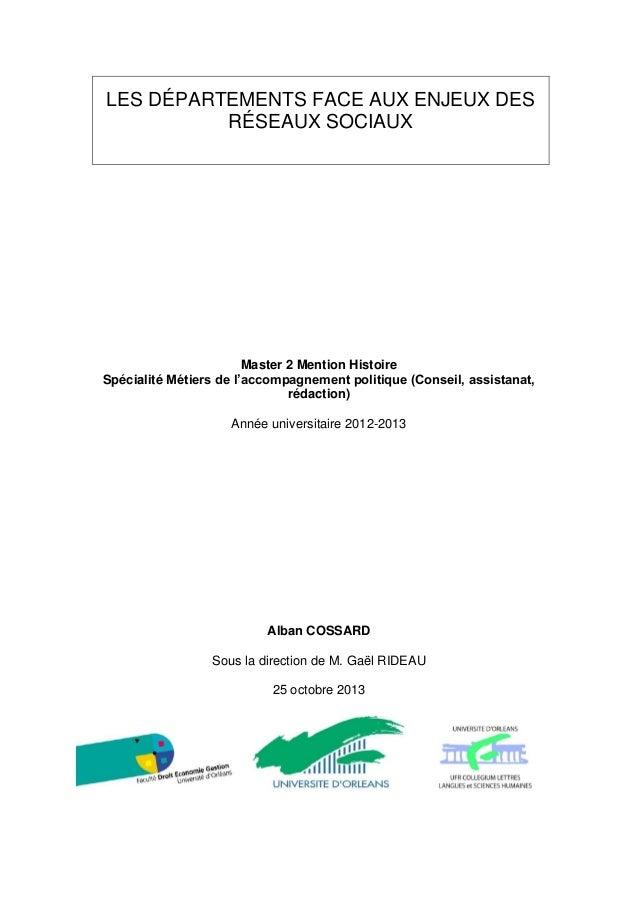 LES DÉPARTEMENTS FACE AUX ENJEUX DES RÉSEAUX SOCIAUX  Master 2 Mention Histoire Spécialité Métiers de l'accompagnement pol...