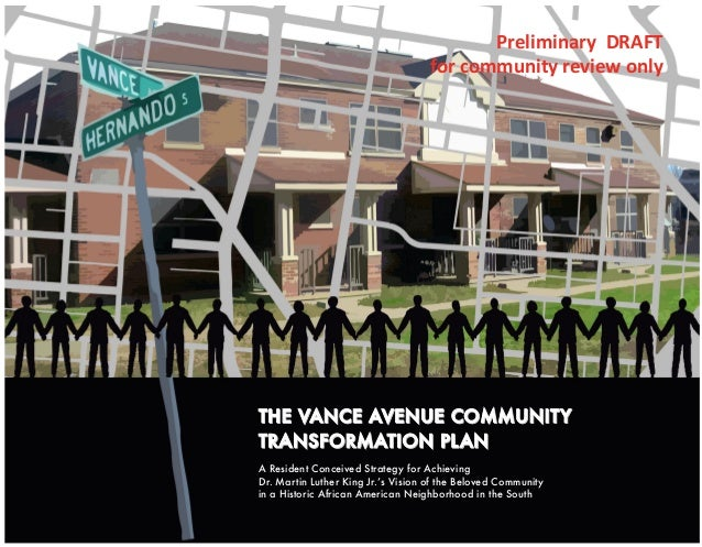 THE VANCE AVENUE COMMUNITYTHE VANCE AVENUE COMMUNITY TRANSFORMATION PLANTRANSFORMATION PLAN A Resident Conceived Strategy ...