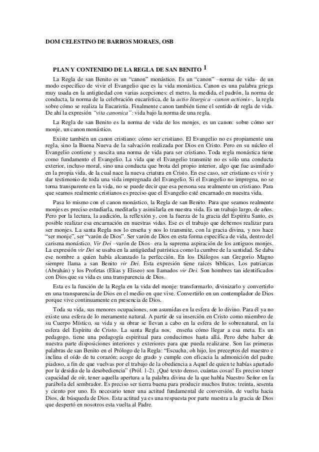 """DOM CELESTINO DE BARROS MORAES, OSB   PLAN Y CONTENIDO DE LA REGLA DE SAN BENITO 1   La Regla de san Benito es un """"canon"""" ..."""