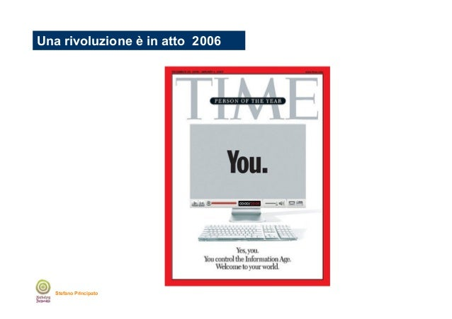 Una rivoluzione è in atto 2006  Stefano Principato