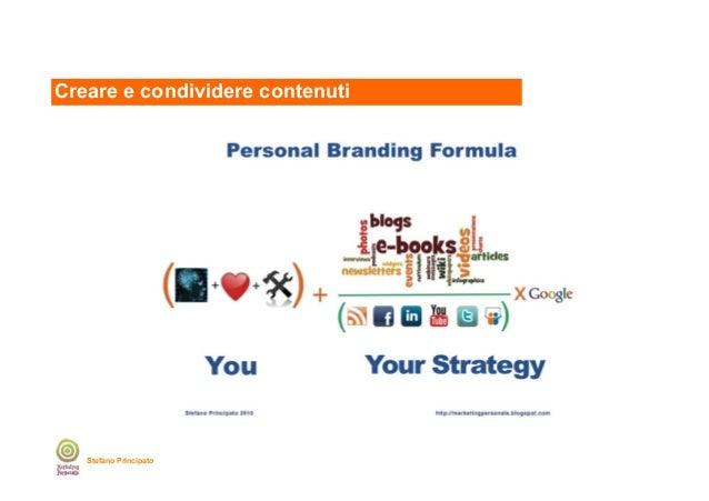 Creare e condividere contenuti  Stefano Principato