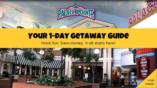 Your 1-day getaway Guide Have fun. Save money. It all starts here! Look inside!