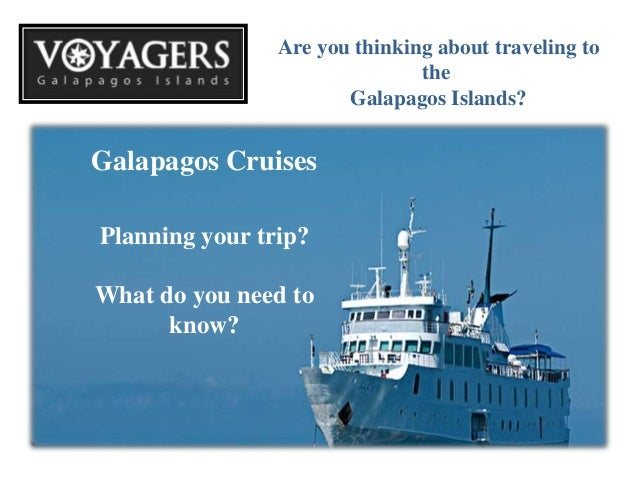 Plan Your Trip With Galapagos Travelers Luxury Class
