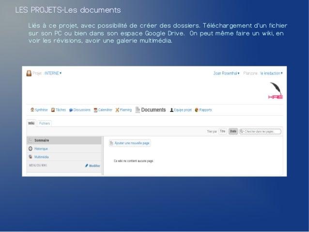 LES PROJETS-Les documents   Liés à ce projet, avec possibilité de créer des dossiers. Téléchargement dun fichier   sur son...