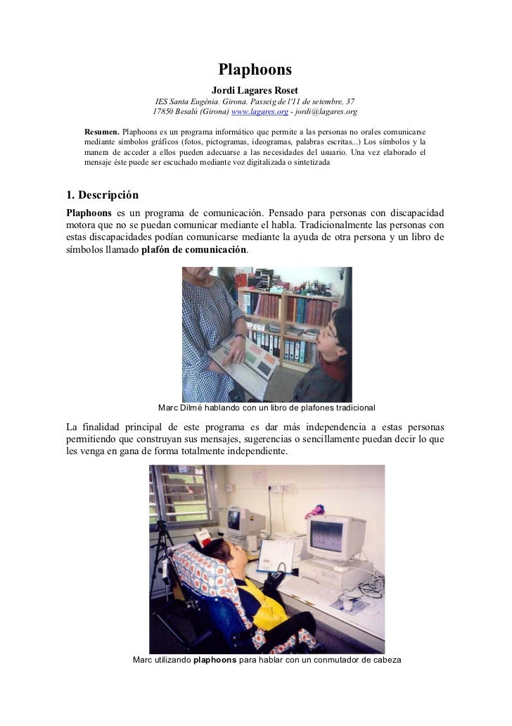 Plaphoons                                        Jordi Lagares Roset                        IES Santa Eugènia. Girona. Pas...