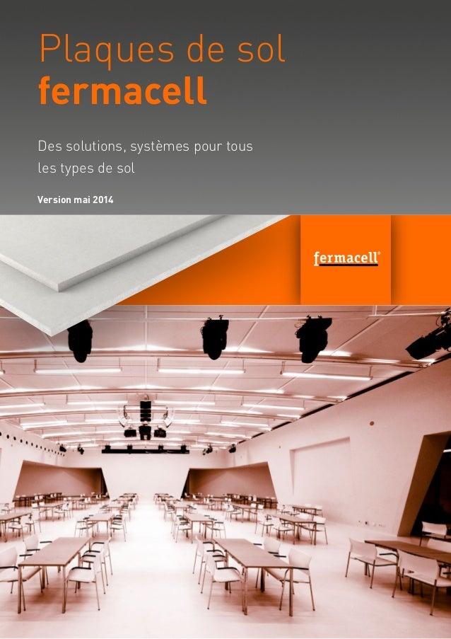 Planung und Verarbeitung Stand 2013 fermacell Bodensysteme Bild neu suchen Estrich!!! Des solutions, systèmes pour tous le...