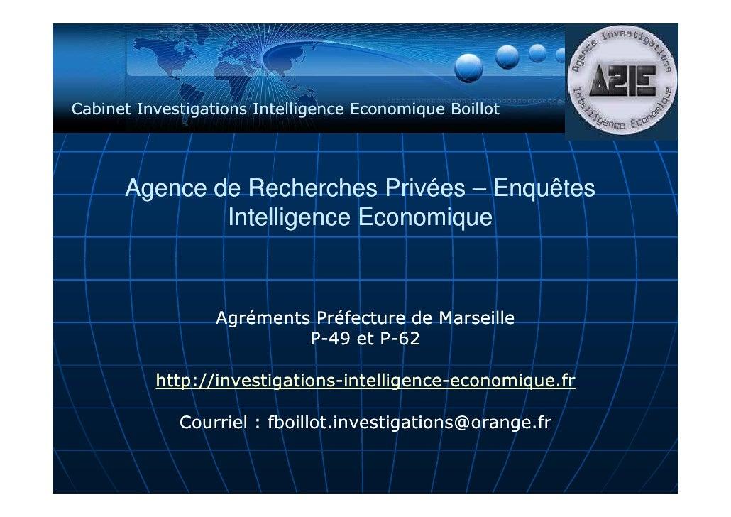 Cabinet Investigations Intelligence Economique Boillot           Agence de Recherches Privées – Enquêtes               Int...