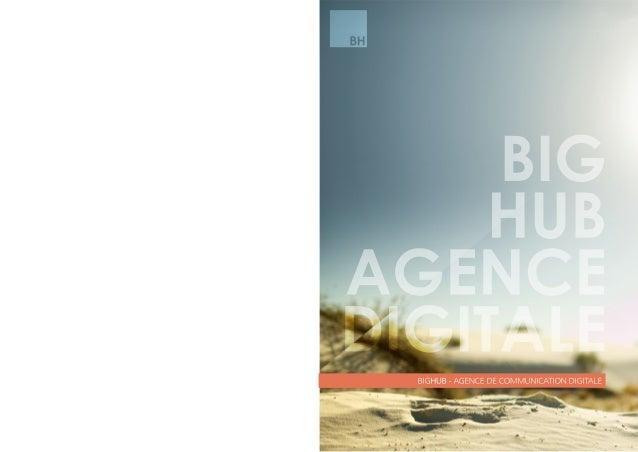 BIGHUBAGENCEDIGITALEBIGHUB-AGENCEDECOMMUNICATIONDIGITALE