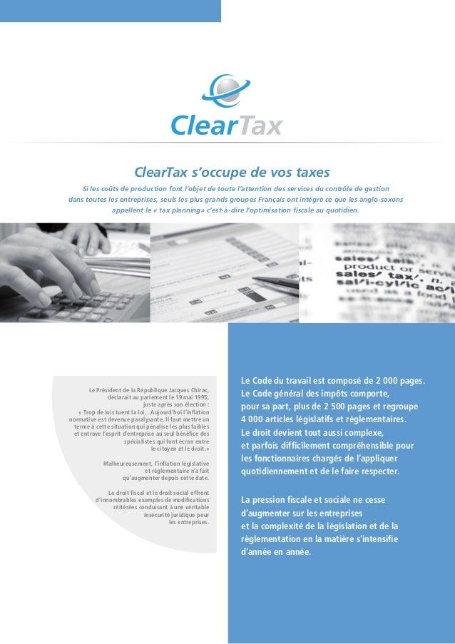 ClearTax s'occupe de vos taxes     Si les coûts de production font l'objet de toute l'attention des services du contrôle d...