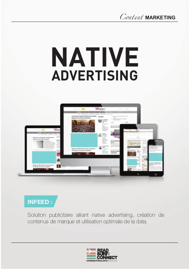NATIVE ADVERTISING Content MARKETING INFEED : Solution publicitaire alliant native advertising, création de contenus de ma...