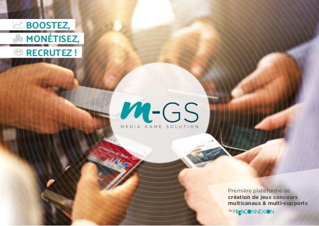 by Première plateforme de création de jeux concours multicanaux & multi-supports BOOSTEZ, RECRUTEZ ! MONÉTISEZ,