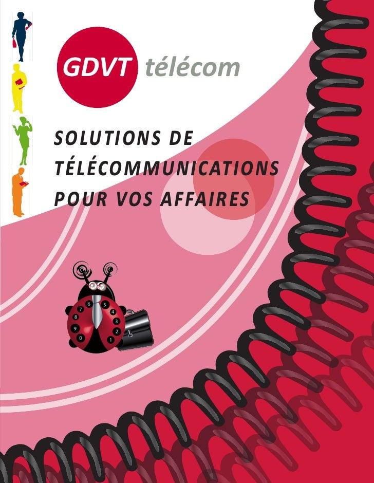 GDVT télécom  solutions de télécommunications pour vos affaires