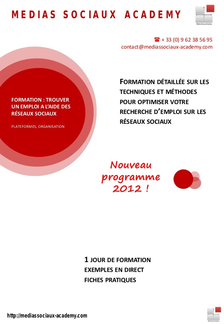MEDIAS SOCIAUX ACADEMY                                                     + 33 (0) 9 62 38 56 95                        ...