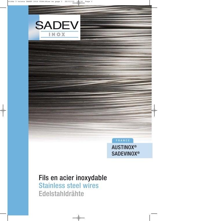 FRANCE                             AUSTINOX®                            SADEVINOX®    Fils en acier inoxydable Stainless s...