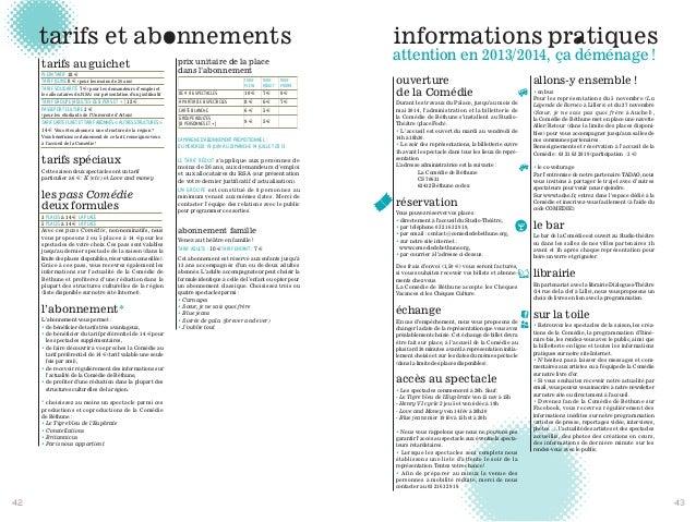 ouverture de la Comédie Durant les travaux du Palace, jusqu'au mois de mai 2014, l'administration et la billetterie de la ...