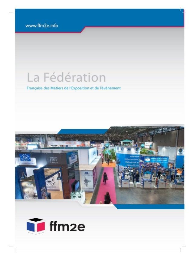 Rejoignez la fédération des métiers de l'exposition et de l'événement