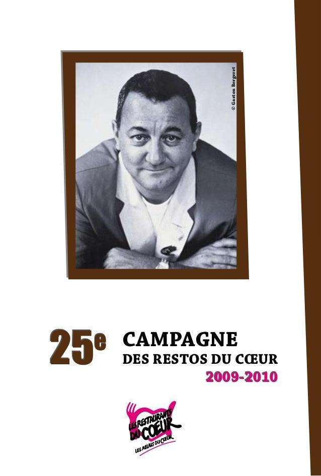 © Gaston Bergeret  25  e CAMPAGNE  DES RESTOS DU CŒUR 2009-2010