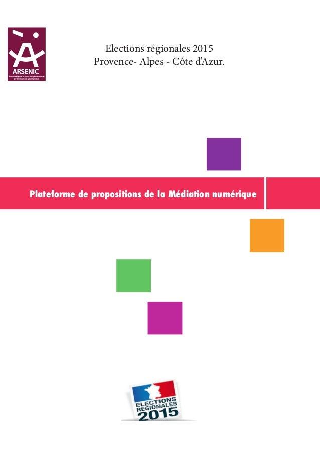 Plateforme de propositions de la Médiation numérique Elections régionales 2015 Provence- Alpes - Côte d'Azur.