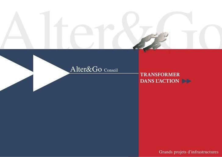 Alter&Go   Alter&Go Conseil                      Transformer                      dans l'acTion                           ...