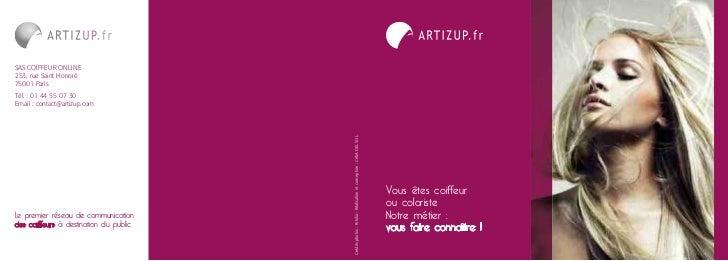 SAS COIFFEUR ONLINE253, rue Saint Honoré75001 ParisTél. : 01 44 55 07 30Email : contact@artizup.com                       ...
