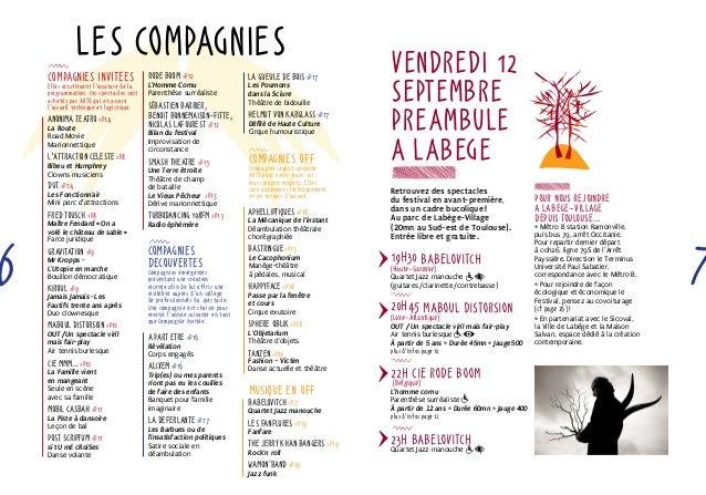 Les compagnies  Anonima Teatro >p14  La Route  Road Movie  Marionnettique  L'Attraction CEleste >p8  Bibeu et Humphrey  Cl...