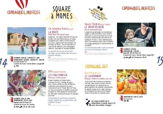 Cie Anonima Teatro (Hérault)  La Route  Road Movie Marionnettique  Imaginez... les lignes blanches de part et  d'autre, le...