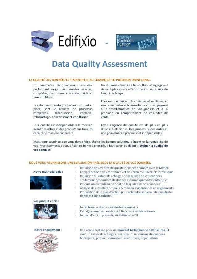 Data Quality Assessment - Les données client sont le résultat de l'agrégation de multiples sources d'information sans unit...