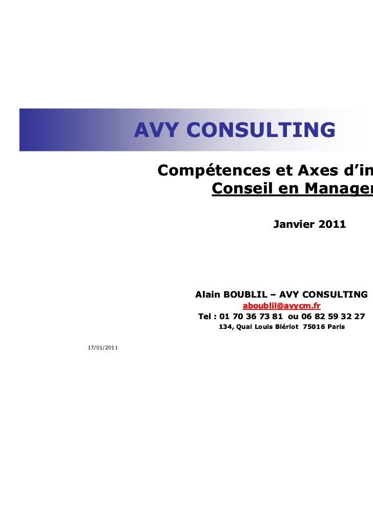 AVY CONSULTING              Compétences et Axes d'intervention                   Conseil en Management                    ...