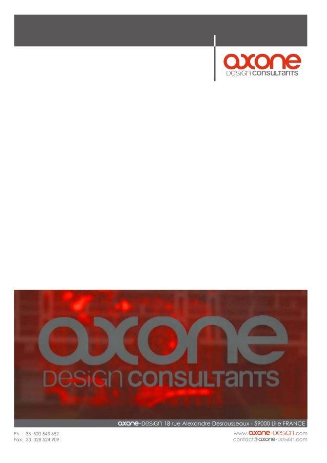 L'AGENCE  Depuis 1996, les deux dirigeants d'Axone design, Frédéric Bonin et Nicolas Leclercq, associent leurs talents, l...