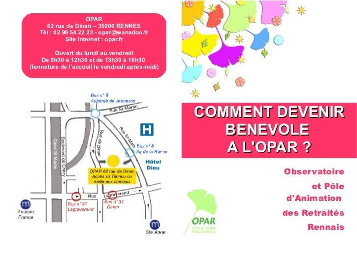 OPAR     62 rue de Dinan – 35000 RENNES   Tél : 02 99 54 22 23 - opar@wanadoo.fr             Site Internet : opar.fr      ...