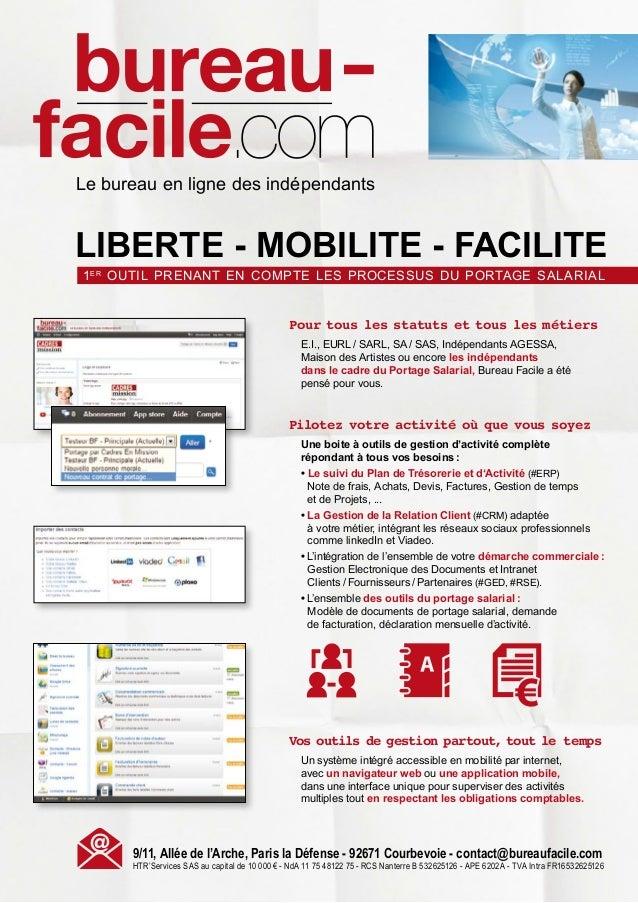 Le bureau en ligne des indépendants  LIBERTE - MOBILITE - FACILITE 1er outil prenant en compte les processus du portage sa...