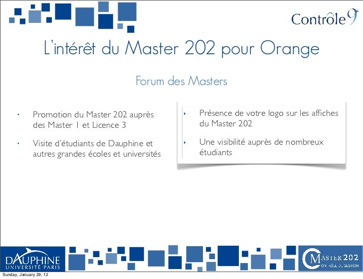 L'intérêt du Master 202 pour Orange                                          Forum des Masters      •       Promotion du M...