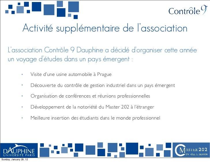 Activité supplémentaire de l'association     L'association Contrôle 9 Dauphine a décidé d'organiser cette année     un voy...