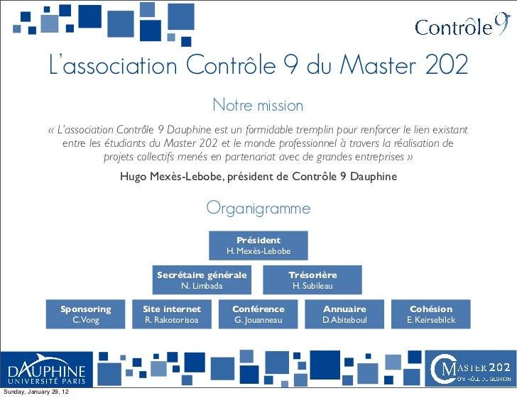 L'association Contrôle 9 du Master 202                                                     Notre mission               « L...