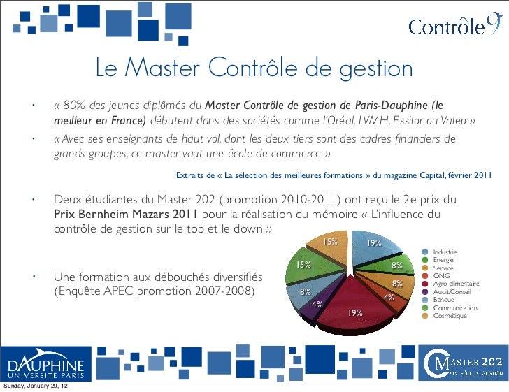 Le Master Contrôle de gestion         •       « 80% des jeunes diplômés du Master Contrôle de gestion de Paris-Dauphine (l...