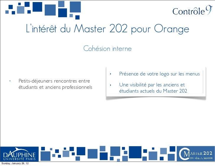 L'intérêt du Master 202 pour Orange                                           Cohésion interne                            ...