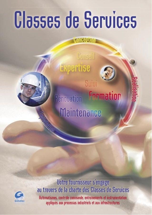 Automatismes, contrôle commande, entraînements et instrumentationappliqués aux processus industriels et aux infrastructure...