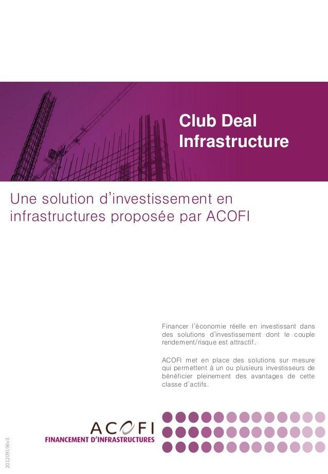 Club Deal                                   Infrastructure         Une solution d'investissement en         infrastructure...