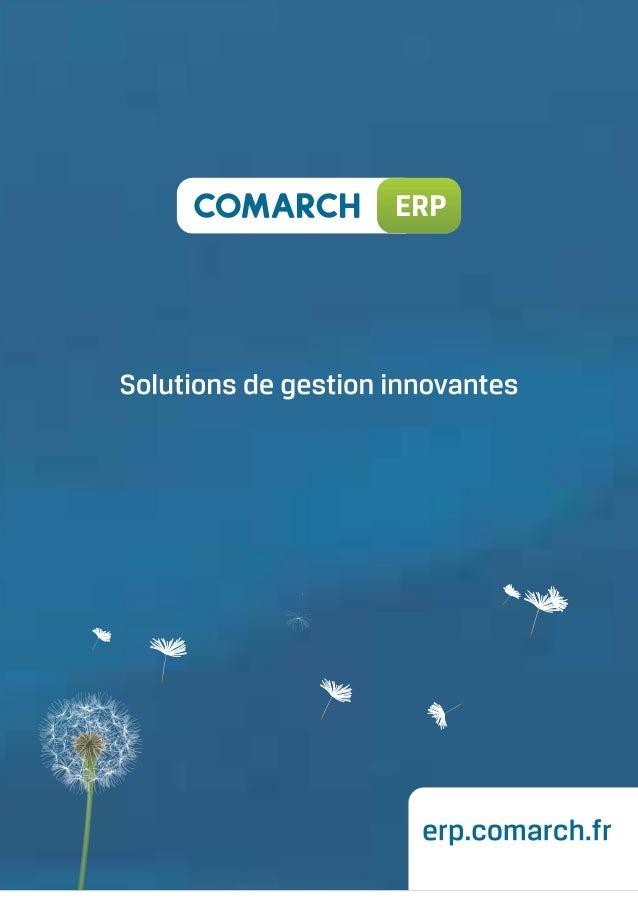 Edito  Comarch ERP est un progiciel de gestion intégré qui facilite la gestion quotidienne des petites et moyennes entrepr...