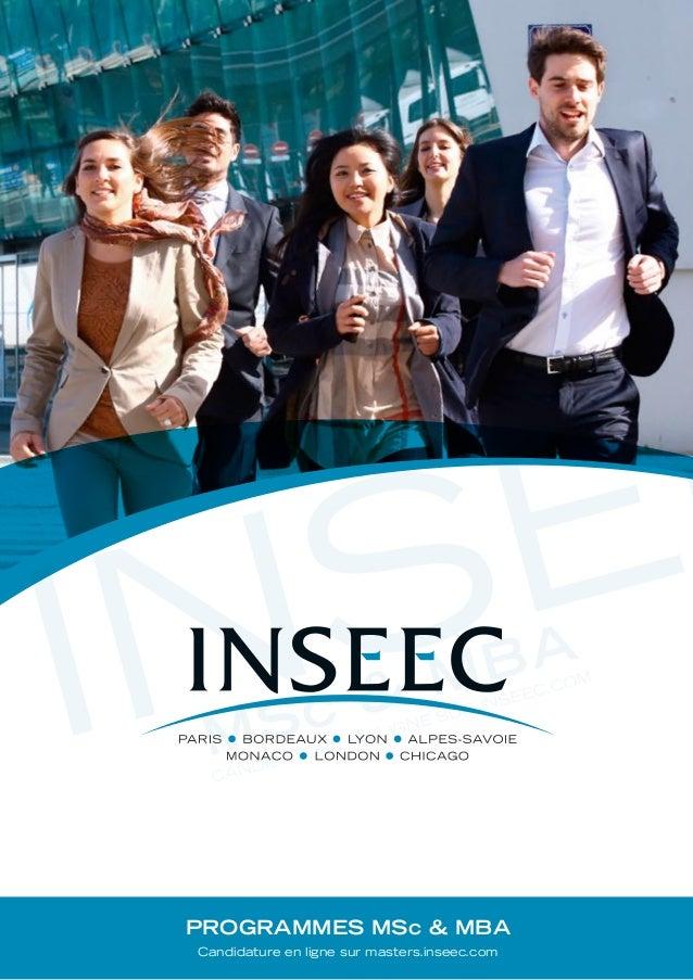 MSc & MBA INSEE CANDIDATURE EN LIGNE SUR INSEEC.COM Créditsphotos:D.LeLann INSEE CANDIDATURE EN LIGNE SUR INSEEC.COM MSc ...