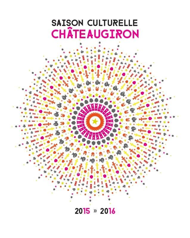 SAISON CULTURELLE CHÂTEAUGIRON 2015 » 2016